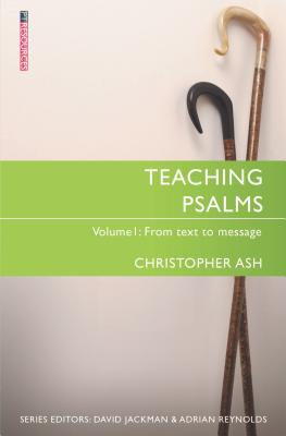 Image for Teaching Psalms Vol. 1: From Text to Message (Proclamation Trust)