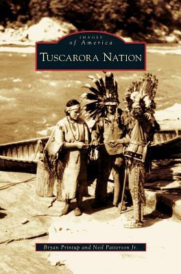 Tuscarora Nation, Printup, Bryan; Patterson, Neil Jr