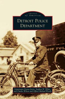 Detroit Police Department, Jarvis, Donna; White, Stephen W; Wilson MD, Dr Charles