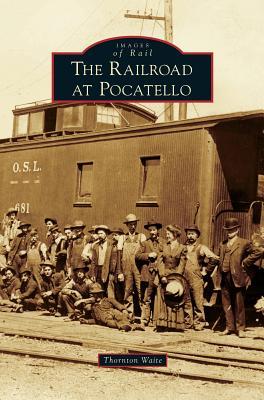 Image for Railroad at Pocatello