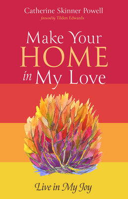 Image for MAKE YOUR HOME IN MY LOVE