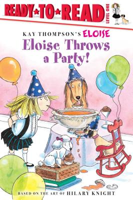 Image for Eloise Throws a Party!