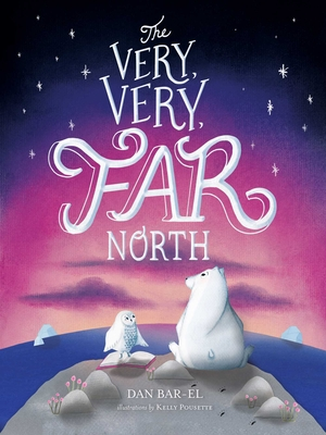 Image for VERY, VERY FAR NORTH