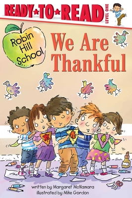 Image for WE ARE THANKFUL (ROBIN HILL SCHOOL) (READY-TO-READ, LEVEL 1)