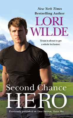 Image for Second Chance Hero (previously published as Once Smitten, Twice Shy)