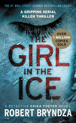Image for The Girl in the Ice (Erika Foster series)