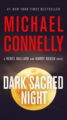 Image for Dark Sacred Night (A Ballard and Bosch Novel)