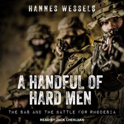 Image for A Handful of Hard Men: The SAS and the Battle for Rhodesia Audio CD