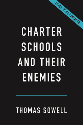 Image for Charter Schools and Their Enemies