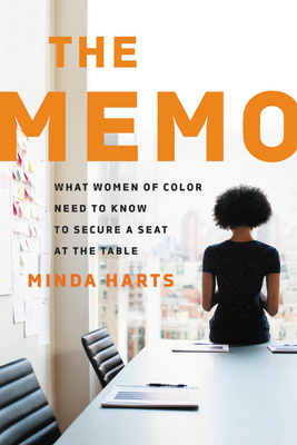 Image for MEMO: WHAT WOMEN OF COLOR NEED TO KNOW TO SECURE A SEAT AT THE TABLE