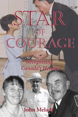Star of Courage: Recognizing the Heroes Among Us, MELADY, John