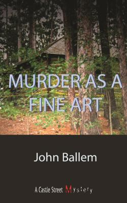 Murder as a Fine Art, Ballem, John