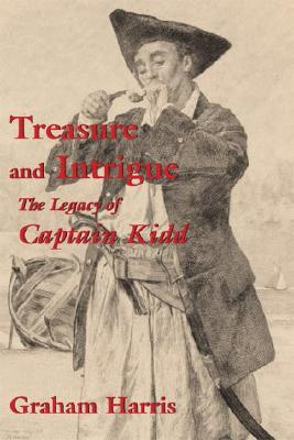 Image for Treasure and Intrigue: The Legacy of Captain Kidd
