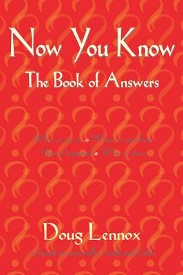 Image for Now You Know More: The Book Of Answers