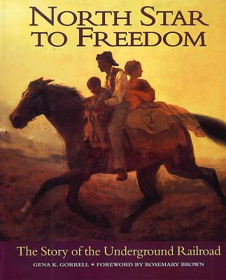 Image for North Star to Freedom: The Story of the Underground Railroad