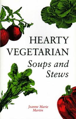Image for Hearty Vegetarian Soups and Stews