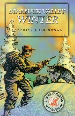 Starbuck Valley Winter, Haig-Brown, Roderick