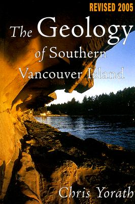 Image for Geology of Southern Vancouver Island Revised Edition
