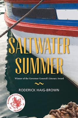 Saltwater Summer (Junior Canadian Classics), Haig-Brown, Roderick