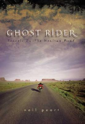 Ghost Rider: Travels on the Healing Road, Peart, Neil