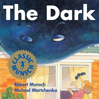 Dark, ROBERT N. MUNSCH, MICHAEL MARTCHENKO