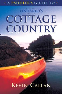 Image for A Paddler's Guide to Ontario's Cottage Country