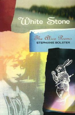Image for White Stone: The Alice Poems (Signal Editions Poetry Series)