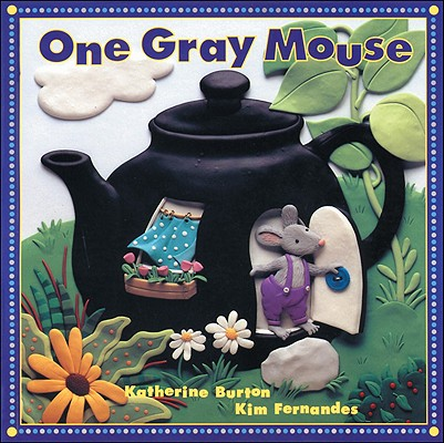"One Gray Mouse, ""Burton, Katherine"""