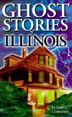 Image for Ghost Stories of Illinois
