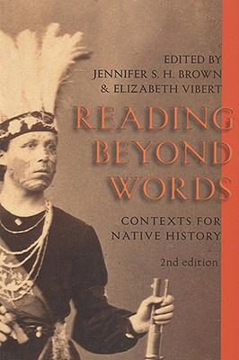 Image for Reading Beyond Words: Contexts for Native History, Second Edition