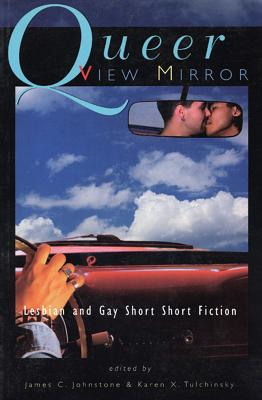 Image for QUEER VIEW MIRROR LESBIAN AND GAY SHORT SHORT FICTION