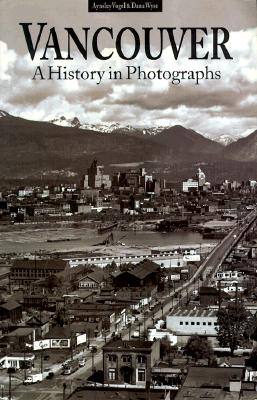 Image for Vancouver: A History in Photographs