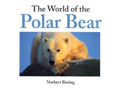 Image for WORLD OF THE POLAR BEAR