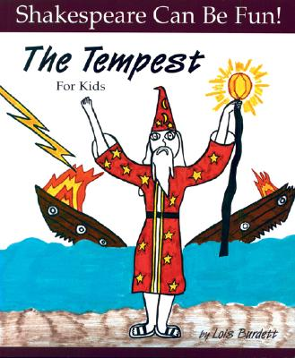 Tempest : For Kids, LOIS BURDETT, WILLIAM SHAKESPEARE