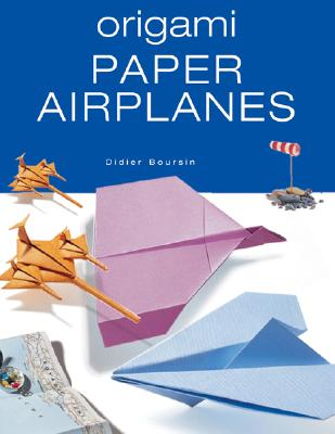 Origami Paper Airplanes, Boursin, Didier