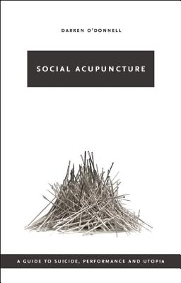 Social Acupuncture, O'Donnell, Darren