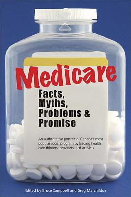 Medicare: Facts, Myths, Problems and Promise