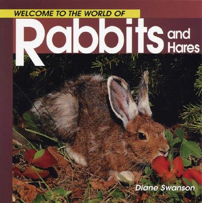 Image for Welcome to the World of Rabbits and Hares (Welcome to the World Series)