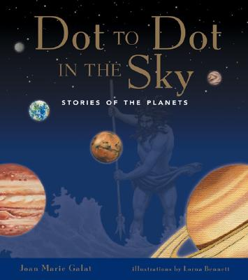 Image for Dot to Dot in the Sky (Stories of the Planets)