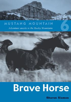Image for Brave Horse (Mustang Mountain Book 6)