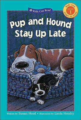 Image for Pup and Hound Stay Up Late (Kids Can Read)