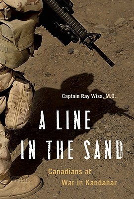 Image for A Line in the Sand: Canadians at War in Kandahar