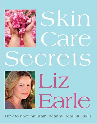 Image for Skin Care Secrets: How to Have Naturally Healthy Beautiful Skin