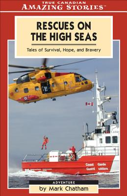 Image for Rescues On The High Seas  (True Canadian Amazing Stories)