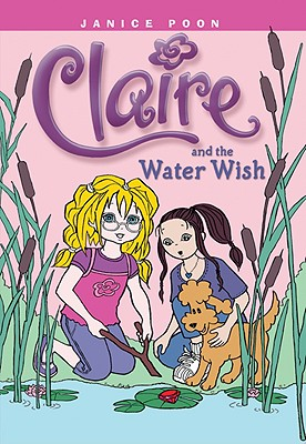 Claire An The Water Wish, Janice Poon