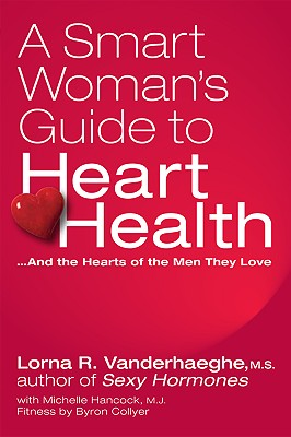 Image for A Smart Woman's Guide to Heart Health