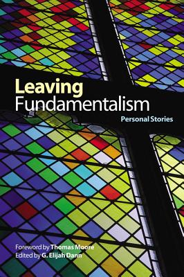 Leaving Fundamentalism: Personal Stories (Life Writing)