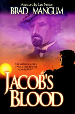 Jacob's Blood, BRAD MANGUM