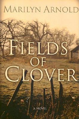 Fields of Clover, MARILYN ARNOLD
