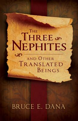 Image for Three Nephites and Other Translated Beings